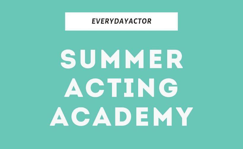 EVERYDAYACTOR - Summer Acting academy
