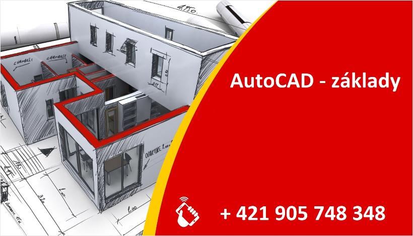 AutoCAD - základy - Žilina